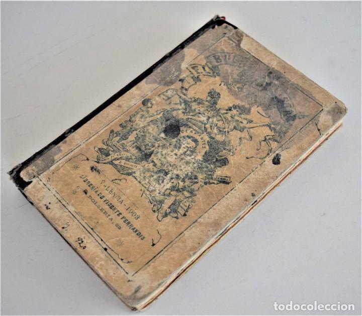 Libros antiguos: EL BUEN HABLISTA, COLECCIÓN DE TROZOS ESCOGIDOS EN PROSA Y VERSO - VALENCIA 1904 - Foto 3 - 209039161
