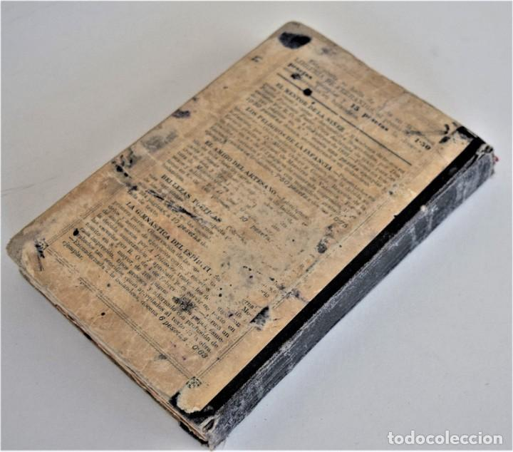 Libros antiguos: EL BUEN HABLISTA, COLECCIÓN DE TROZOS ESCOGIDOS EN PROSA Y VERSO - VALENCIA 1904 - Foto 4 - 209039161