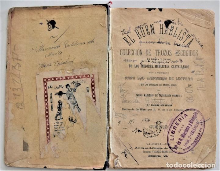 Libros antiguos: EL BUEN HABLISTA, COLECCIÓN DE TROZOS ESCOGIDOS EN PROSA Y VERSO - VALENCIA 1904 - Foto 5 - 209039161