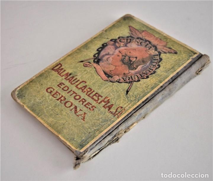 Libros antiguos: EL PRIMER MANUSCRITO, MÉTODO COMPLETO DE LECTURA - JOSÉ DALMÁU CARLES - AÑO 1924 - Foto 3 - 209040773