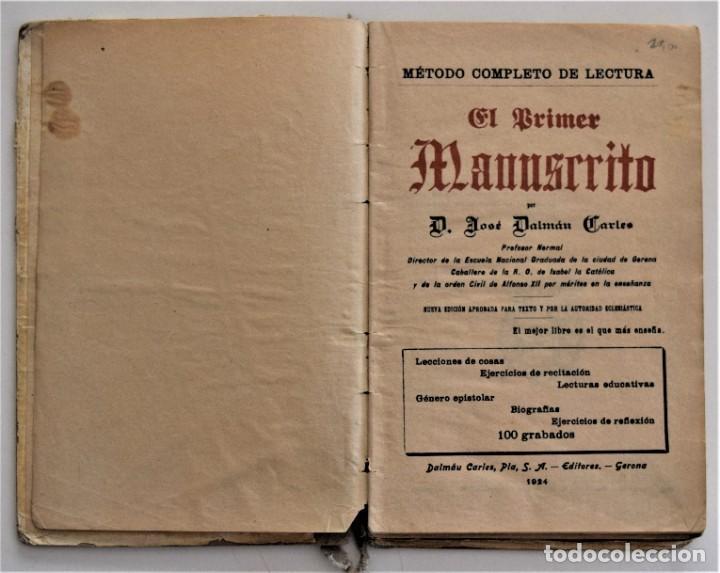 Libros antiguos: EL PRIMER MANUSCRITO, MÉTODO COMPLETO DE LECTURA - JOSÉ DALMÁU CARLES - AÑO 1924 - Foto 4 - 209040773