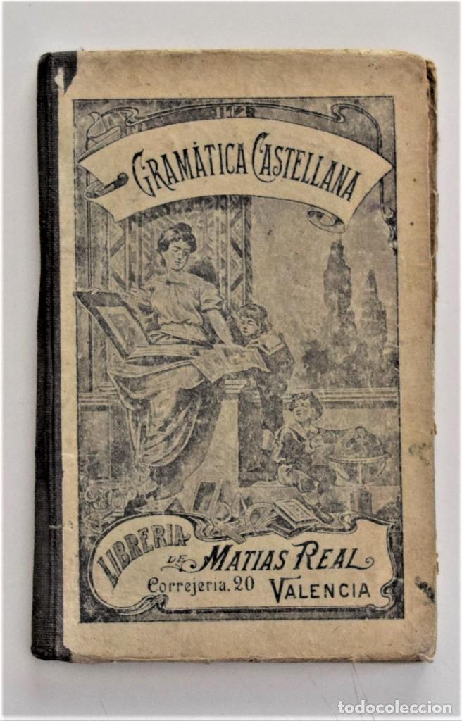EPÍTOME DE ANALOGÍA Y SINTAXIS DE GRAMÁTICA CASTELLANA PARA LA PRIMERA ENSEÑANZA - MADRID 1912 (Libros Antiguos, Raros y Curiosos - Libros de Texto y Escuela)