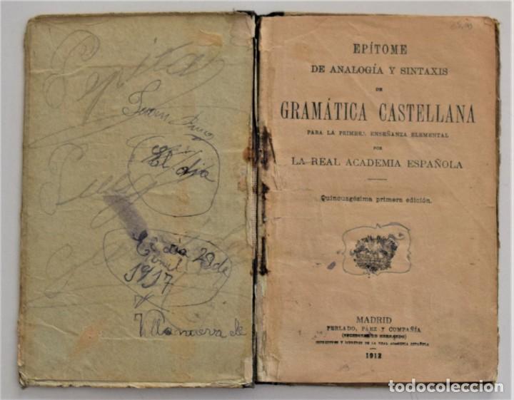 Libros antiguos: EPÍTOME DE ANALOGÍA Y SINTAXIS DE GRAMÁTICA CASTELLANA PARA LA PRIMERA ENSEÑANZA - MADRID 1912 - Foto 4 - 209041846