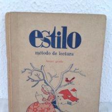 Libri antichi: ESTILO MÉTODO DE LECTURA TERCER GRADO HIJOS DE SANTIAGO RODRÍGUEZ - BURGOS. Lote 209123075