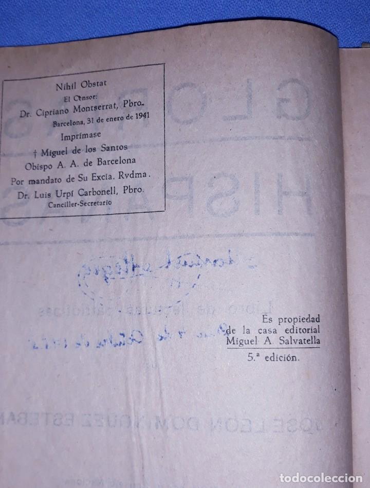 Libros antiguos: LIBRO GLORIAS HISPANAS JOSE LEON DOMINGUEZ EDITORIAL MIGUEL A. SALVATELLA AÑO 1941 - Foto 2 - 209130730