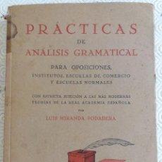 Libros antiguos: PRÁCTICAS ANÁLISIS GRAMATICAL - LUIS MIRANDA PODADERA - 1929. Lote 209171665