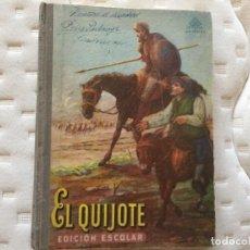 Libri antichi: EL QUIJOTE EDICIÓN ESCOLAR. Lote 209199425