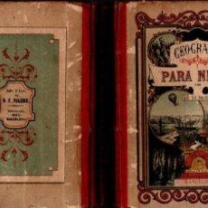 Libri antichi: GEOGRAFÍA PARA NIÑOS PALUZIE 1896 - 388 PÁGINAS. Lote 210284745