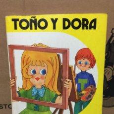Livres anciens: LIBRO RARO TOÑO Y DORA EDITORIAL ANAYA LECTURA Y ESCRITURA 1 SOLER. Lote 210327477