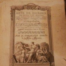 Libros antiguos: ARTE DE ESCRIBIR POR REGLAS Y CON MUESTRAS. MADRID 1802. 440PG. 58 GRABADOS.. Lote 210412231