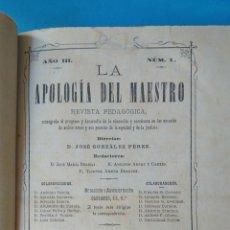 Libros antiguos: LA APOLOGÍA DEL MAESTRO - TOMO TERCERO - 1882. Lote 210572520