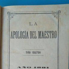 Libros antiguos: LA APOLOGÍA DEL MAESTRO - TOMO SEGUNDO - 1881. Lote 210573525