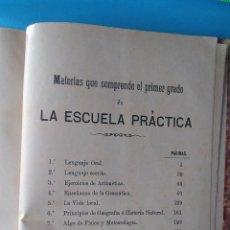 Libros antiguos: LA ESCUELA PRÁCTICA -. Lote 210574903