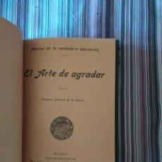 Libros antiguos: EL ARTE DE AGRADAR CONDESA ARACELI DE LA SIERRA 1905 ED. BAILLY-BAILLIERE E HIJOS MADRID. Lote 210760302