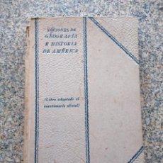 Libros antiguos: NOCIONES DE GEOGRAFIA E HISTORIA DE AMERICA -- CONSTANTINO BAYLE -- RAZON Y FE 1928 --. Lote 210815756