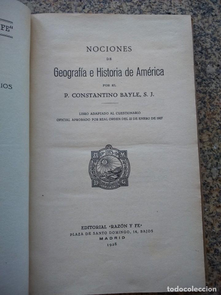 Libros antiguos: NOCIONES DE GEOGRAFIA E HISTORIA DE AMERICA -- CONSTANTINO BAYLE -- RAZON Y FE 1928 -- - Foto 2 - 210815756