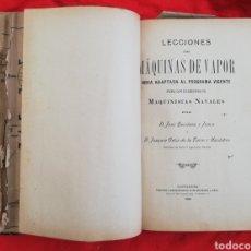 Libros antiguos: LECCIONES DE MÁQUINAS DE VAPOR~1903~J. QUINTANA Y J. ORTÍZ - IM.BLANCHARD Y ARCE, SANTANDER- PJRB. Lote 211674911