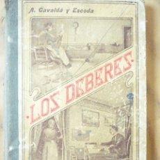 Libros antiguos: LOS DEBERES A. GAVALDÁ Y ESCODA 1902. Lote 212421130