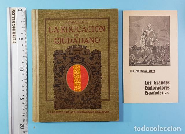 LA EDUCACION DEL CIUDADANO, JUAN PALAU VERA, SEIX BARRAL 1921 ES ORIGINAL + DIPTICO REGALO (Libros Antiguos, Raros y Curiosos - Libros de Texto y Escuela)