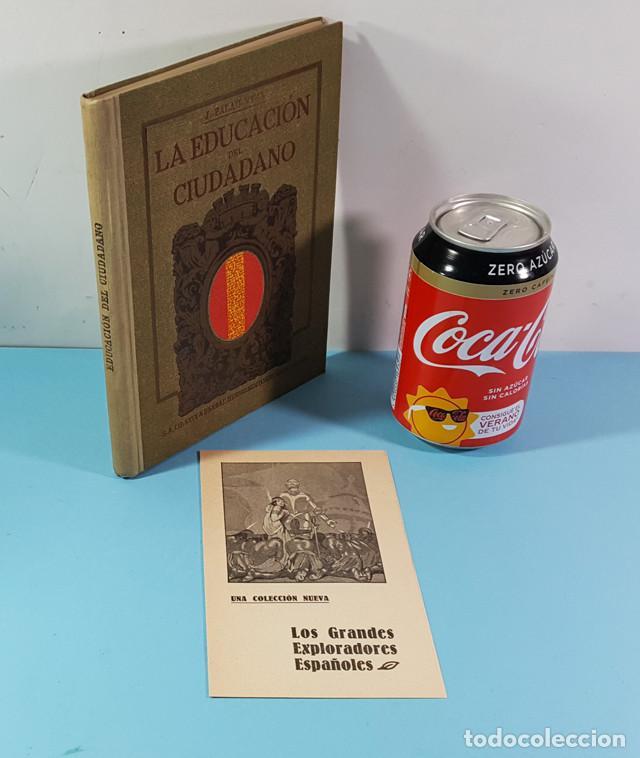 Libros antiguos: LA EDUCACION DEL CIUDADANO, JUAN PALAU VERA, SEIX BARRAL 1921 ES ORIGINAL + DIPTICO REGALO - Foto 2 - 212897828