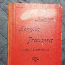 Libros antiguos: 1918. LENGUA FRANCESA. CURSO ELEMENTAL. A PERRIER. Lote 213590561