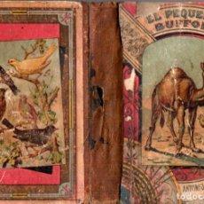 Libros antiguos: PONS Y FUSTER : EL PEQUEÑO BUFFON (BASTINOS, 1893) COMPENDIO DE HISTORIA NATURAL. Lote 214322502