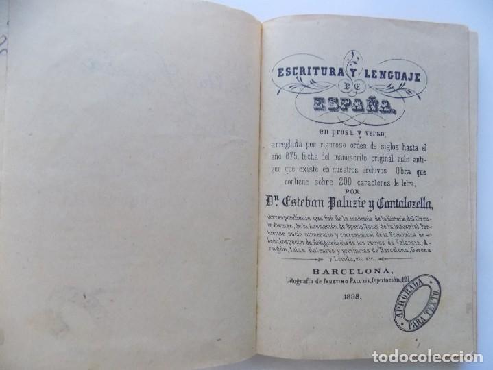 Libros antiguos: LIBRERIA GHOTICA. ESTEBAN PALUZIE. ESCRITURA Y LENGUAJE DE ESPAÑA. 1898. MANUSCRITO.PRIMERA EDICIÓN. - Foto 2 - 214979323