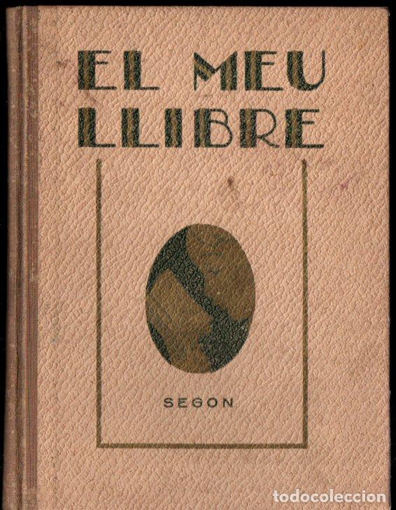 EL MEU LLIBRE SEGON (LLIBRERIA MONTSERRAT. 1931) EN CATALÁN (Libros Antiguos, Raros y Curiosos - Libros de Texto y Escuela)