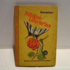 Libros antiguos: FÁBULAS LITERARIAS SAMANIEGO - FÁBULAS EN VERSO CASTELLANO - HIJOS DE SANTIAGO RODRÍGUEZ. Lote 216912788