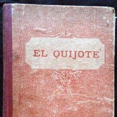 Libros antiguos: EL QUIJOTE, EDICIÓN ESCOLAR. F. T. D. 1932. Lote 217016202