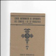 Libros antiguos: CENTRE AUTONOMISTA DE DEPENDENTS DEL COMERÇ I DE LA INDUSTRIA. 1932-1933. Lote 218226305