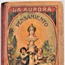 Libros antiguos: LA AURORA DEL PENSAMIENTO - LIBRO PRIMERO - PRUDENCIO SOLÍS MIGUEL - VALENCIA,1929. Lote 218260725