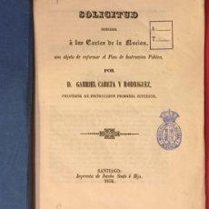 Libros antiguos: SOLICITUD A LAS CORTES DE LA NACION, G. CABEZA Y RODRIGUEZ. IMP. SANTIAGO, JACOBO SOUTO 1856. Lote 218382026