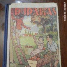 Libros antiguos: RURALIAS . JOSE XANDRI PICH - YAGUES EDITOR - (PEPIN EN LA ALQUERIA) PRIMER LIBRO DE LECTURA CORRIEN. Lote 221127922