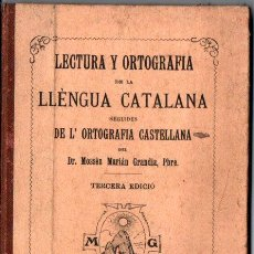 Libros antiguos: MARIAN GRANDÍA : LECTURA Y ORTOGRAFÍA DE LA LLENGUA CATALANA (SARRIÁ, 1905). Lote 221324873