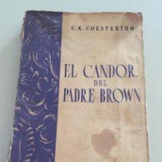 Libros antiguos: EL CANDOR DEL PADRE BROWN ( S.CALLEJA). Lote 221378017