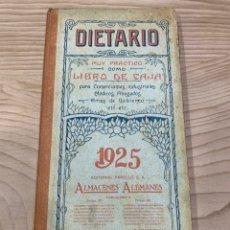 Libros antiguos: L- DIETARIO, MUY PRÁCTICO COMO LIBRO DE CAJA. 1925. BUEN ESTADO. Lote 221574615
