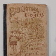 Libros antiguos: BIBLIOTECA DE LAS ESCUELAS X. URBANIDAD Y CORTESÍA. SATURNINO CALLEJA. 1901. Lote 221887885