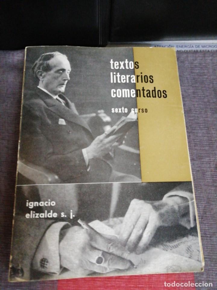 TEXTOS LITERARIOS COMENTADOS SEXTO CURSO PLAN 1957 ZARAGOZA (Libros Antiguos, Raros y Curiosos - Libros de Texto y Escuela)