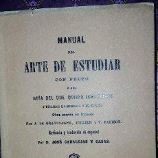 Libros antiguos: MANUAL DEL ARTE DE ESTUDIAR CON FRUTO.. Lote 221944603