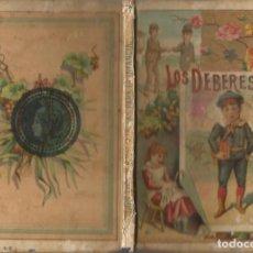 Libros antiguos: LOS DEBERES PAGINAS PARA LA INFANCIA ILUSTRADO GRABADOS SATURNINO CALLEJA 1889. Lote 222101301