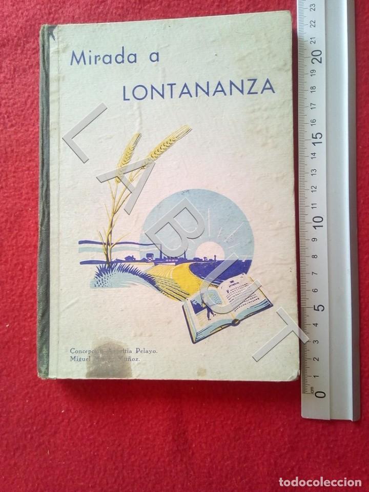 1948 MIRADA A LONTANANZA CONCEPCION AZPEITIA LIBRO ESCOLAR CM4 (Libros Antiguos, Raros y Curiosos - Libros de Texto y Escuela)
