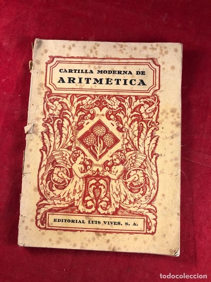 CARTILLA MODERNA DE ARITMÉTICA (Libros Antiguos, Raros y Curiosos - Libros de Texto y Escuela)