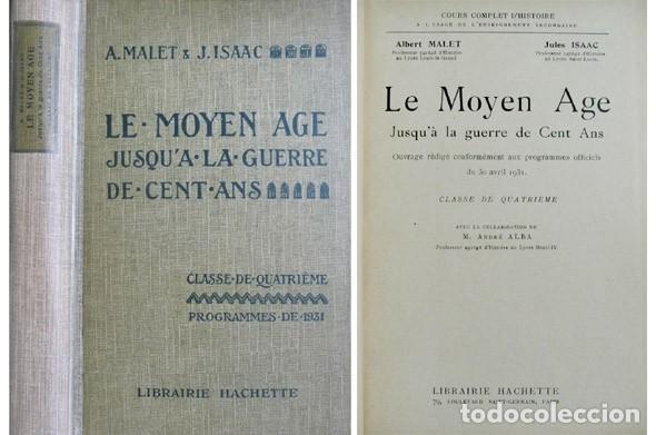 MALET (ET) ISAAC. LE MOYEN AGE, JUSQU'A LA GUERRE DE CENT ANS. 1932. (Libros Antiguos, Raros y Curiosos - Libros de Texto y Escuela)