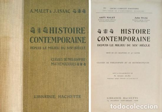 MALET (ET) ISAAC. HISTOIRE CONTEMPORAINE DEPUIS LE MILIEU DU XIXEME SIÈCLE. 1923. (Libros Antiguos, Raros y Curiosos - Libros de Texto y Escuela)