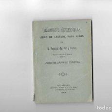 Livres anciens: COSTUMBRES REPRENSIBLES. LIBRO DE LECTURA PARA NIÑOS. 1894. PASCUAL AGUILAR Y LUCÍA. Lote 222392436