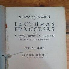 Libros antiguos: 41940 - LESTURAS DE LENGUA FRANCESA - POR JESUS GUZMAN Y MARTINEZ - 7ª EDICION - AÑO 1932. Lote 222414441