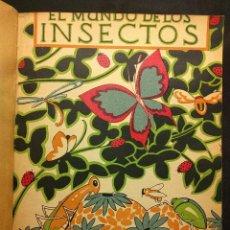 Libros antiguos: EL MUNDO DE LOS INSECTOS. ANTONIO DE ZULUETA. MADRID. CALPE. LIBROS DE LA NATURALEZA. 1920 H.. Lote 222448176