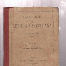 Libros antiguos: LECCIONES DE LENGUA CASTELLANA-G.M.BRUÑO-. Lote 222451442