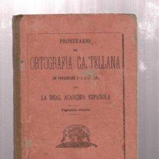 Libros antiguos: PRONTUARIO DE ORTOGRAFIA CASTELLANA- LA REAL ACADEMIA ESPAÑOLA- AÑO 1905. Lote 222451608